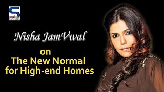 Nisha JamVwal on The New Normal For High End Residences | Exclusive video by Surfaces Reporter