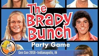 The Brady Bunch Party Game — game overview at Gen Con 2018