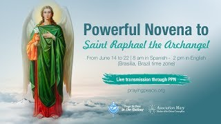 3rd Day (evening): Novena ARCHANGEL RAPHAEL • June 16, 2020 • 2 P.m. (Brasilia) • 8 P.m. (Rome)