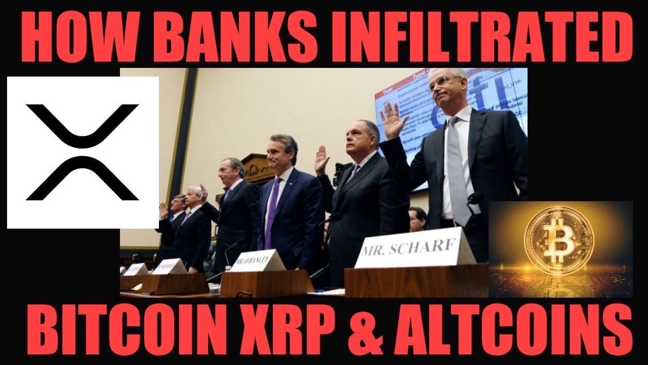 SECRET TO HOW BANKS INFILTRATED BITCOIN XRP & ALTCOINS!