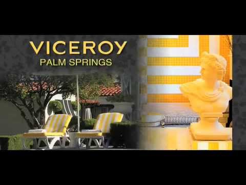 Viceroy Hotel - Palm Springs CA