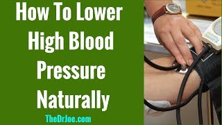 How To Lower Your High Blood Pressure Quickly At Home Naturally Without Medication Now