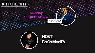 #1 Sunday Carpool SHOW s Devim a GoGom