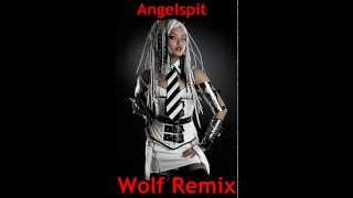 Angelspit-Wolf Remix 2013