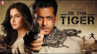 Ek Tha Tiger Full Movie