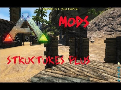 STRUCTURES PLUS MOD - Ark Survival Evolved - VIRTUAL REALMS