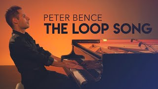 The Loop Song - Peter Bence (Original Song) - YouTube