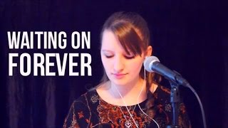 Waiting on Forever - Juliana Schnee