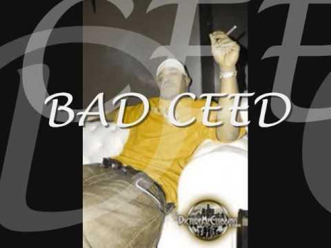 Bad Ceed