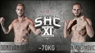 SHC 11 - Donovan Desmae Vs Slobodan Maksimovic