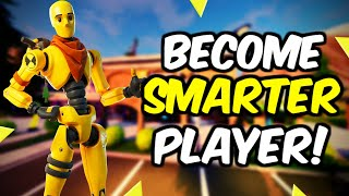 Fortnite How To Be A Smarter Player!