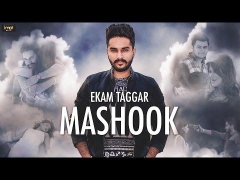 Mashook  Ekam Taggar