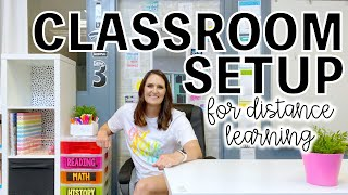 Classroom Setup For Distance Learning | Back To School 2020
