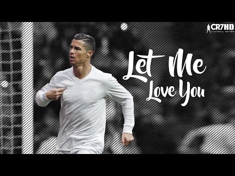 Download Cristiano Ronaldo - Let Me Love You 2017 | Best Skills & Goals 2016/17 | HD HD Mp4 3GP Video and MP3
