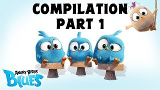 Angry Birds Blues | Compilation Part 1   Ep1 To Ep10