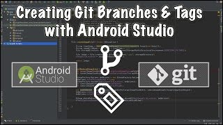 How to create git branches & tags with android studio