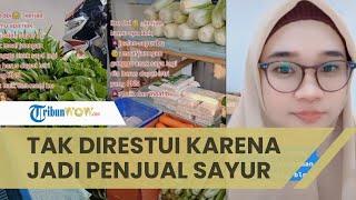 Viral Video Kisah Penjual Sayur Tak Direstui Calon Mertua, Kini Buktikan Sukses Tak Harus Jadi PNS