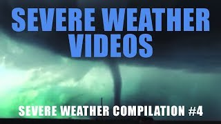 Severe Weather Compilation #4
