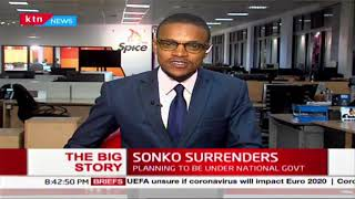 The Big Story: Mike Sonko Surrenders Nairobi to National Government | Part two