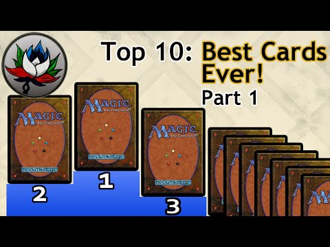 MTG – Top 10 Best Magic: The Gathering Cards Ever Printed – Part 1!
