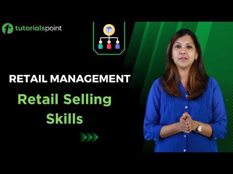 Retail Management - Retail Selling Skills