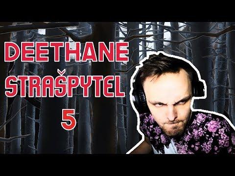 Deethane Strašpytel 5 - Sestřihy Deethana #4