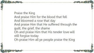 Cindy Morgan - Praise the King Lyrics