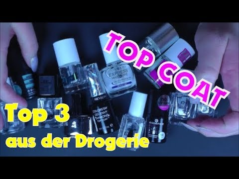 TOP COAT (Nägel) | Meine Top 3 aus der Drogerie💅