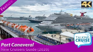 New Cruisers Guide to Port Canaveral (2020)