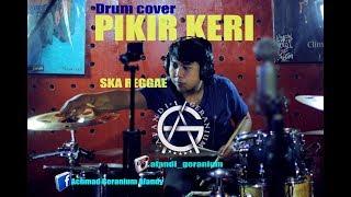 PIKIR KERI - SKA REGGAE - DRUM COVER