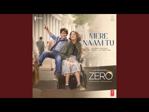 "Download Mere Naam Tu (From ""Zero"") HD Mp4 3GP Video and MP3"