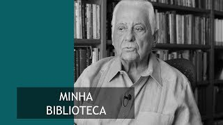 Minha Biblioteca l Prof. Dr. Antonio Dimas