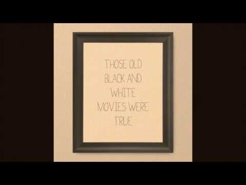 Those old black and white movies were true [Cover]