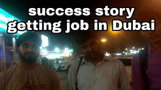 Job In Dubai | Company Job In Dubai | Success Story Getting Job In Dubai | Helper Job In Dubai