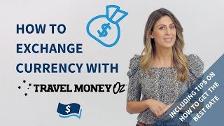 How to Exchange Currency with Travel Money Oz | 2019 Tutorial