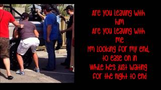 Are You Leaving With Him- Luke Bryan lyrics