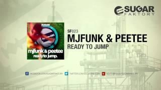 MJFuNk & PeeTee - Ready To Jump (Original Mix)