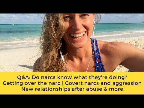 Q&A: Do narcs do it on purpose | Getting over the narc | New relationships after abuse & more