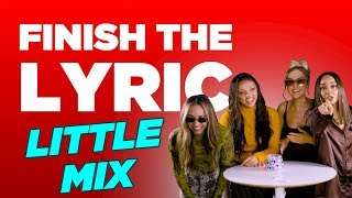 Little Mix Absolutely Own Iconic Pop Songs In 'Finish The Lyric'
