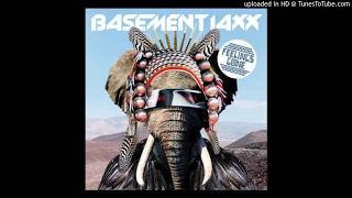 Basement Jaxx - Feelings Gone (Joachim Garraud Remix)