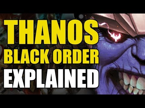 Infinity War & Thanos' Black Order Explained (Comic Book Concepts)