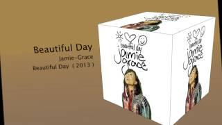 Beautiful Day- Jamie Grace *lyric*