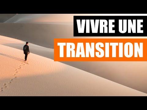 VIVRE UNE TRANSITION