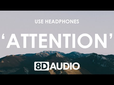 Charlie Puth - Attention (8D AUDIO) 🎧