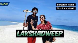 Lakshadweep - Tinnakara Island REVIEW | ft~Nishant |4Backpackers