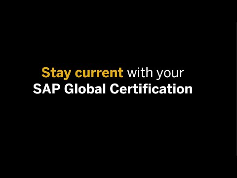 Stay current with your SAP Global Certification