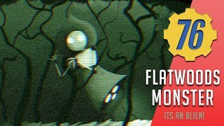 Flatwoods Monster - Encounter Of The Third Kind! | Fallout 76