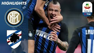Inter 2-1 Sampdoria | Nainggolan Winner Seals Inter Victory | Serie A
