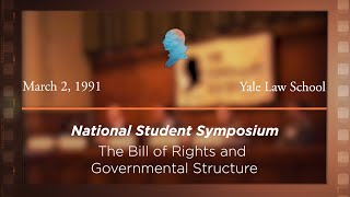 Click to play: Panel III: The Bill of Rights and Governmental Structure: Republicanism and Mediating Institutions [Archive Collection]