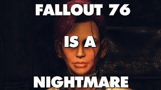 Fallout 76 Is An Absolute Nightmare - This Is Why